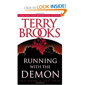 Running With the Demon (The Word and the Void Trilogy, Book 1) by Terry Brooks and Gerald Brom