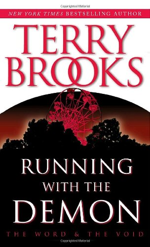 Terry Brooks: Running With the Demon (Word and Void Trilogy)