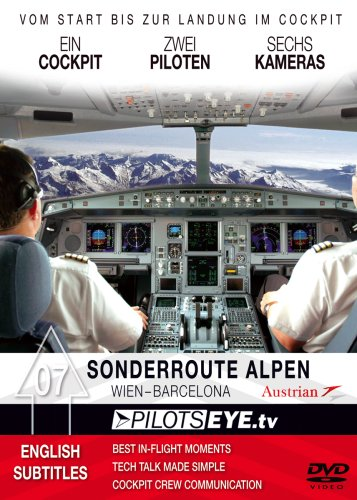 PilotsEYEtv ACROSS the ALPS Vienna BARCELONA DVD Low Level Cockpitflight Austrian Airbus A 321 200 Edizi PDF