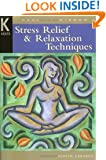 Stress Relief & Relaxation Techniques