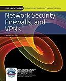 Network Security, Firewalls, And Vpns (Jones & Bartlett Learning Information Systems & Assurance)