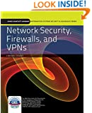 Network Security, Firewalls, And Vpns (Jones & Bartlett Learning Information Systems & Assurance)