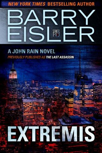 Barry Eisler - Extremis (John Rain Thrillers)
