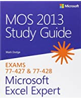 MOS 2013 Study Guide for Microsoft Excel Expert (Mos Study Guide)