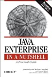 img - for Java Enterprise in a Nutshell (In a Nutshell (O'Reilly)) 3rd edition by Farley, Jim, Crawford, William (2005) Paperback book / textbook / text book