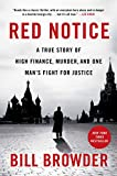 Red Notice: A True Story of High Finance, Murder, and One Man