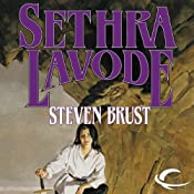 Sethra Lavode: Book Three of the Viscount of Adrilankha | [Steven Brust]