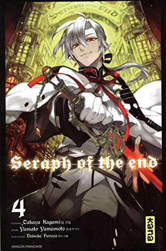 Seraph of the end, Tome 4 :