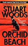 Orchid Beach (Holly Barker Novels) (0061013412) by Woods, Stuart
