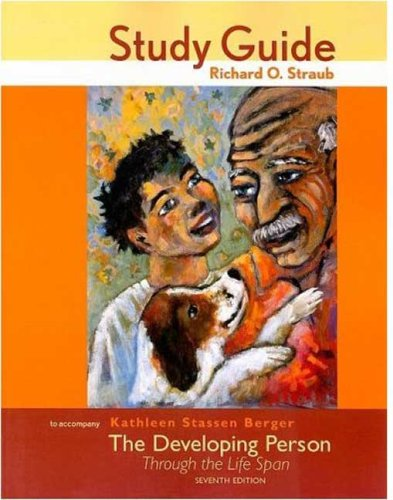 Study Guide for The Developing Person Through the Life Span