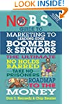 No BS Marketing to Seniors and Leadin...
