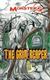The Grim Reaper (Monsters (Kidhaven Press))