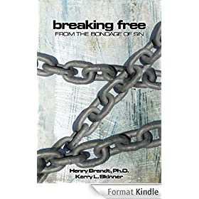 Breaking Free from the Bondage of Sin (English Edition)