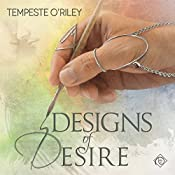 Designs of Desire | Tempeste O'Riley