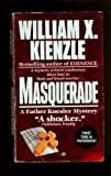 Masquerade (0345366204) by William X. Kienzle