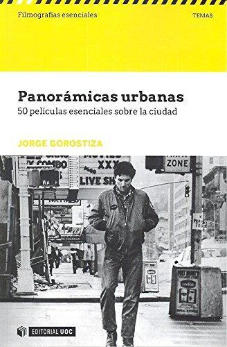 panoramicas-urbanas-50-peliculas-esenciales-sobe-la-ciudad-filmografias-esenciales