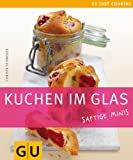 Kuchen im Glas (GU Just Cooking)