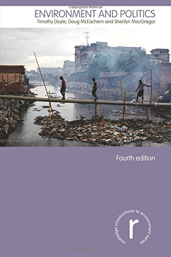 Environment and Politics (Routledge Introductions to Environment: Environment and Society Texts)