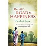 Mrs Ali's Road To Happiness: Number 4 in series (Marriage Bureau For Rich People)by Farahad Zama