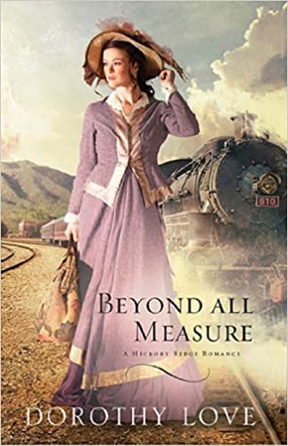 Beyond All Measure (A Hickory Ridge Romance Book 1)