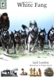 White Fang: The Whole Story (0670884804) by Jack London