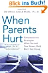When Parents Hurt: Compassionate Stra...