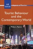 img - for Tourist Behaviour and the Contemporary World (Aspects of Tourism) book / textbook / text book