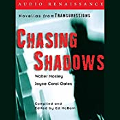 Chasing Shadows: Novellas from Transgressions (Unabridged Selections) | Walter Mosley, Joyce Carol Oates