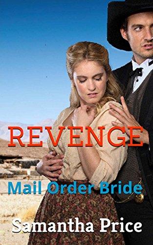 Mail Order Bride: Revenge: Volume 3 (Western Mail Order Brides)