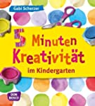 5 Minuten Kreativit�t im Kindergarten