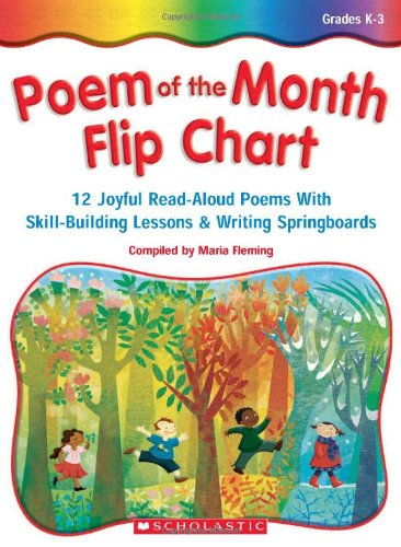 Poem Of The Month Flip Chart: 12 Joyful Read-Aloud Poems With Skill-Building Lessons and Writing Springboards (Phonic Flip Chart compare prices)