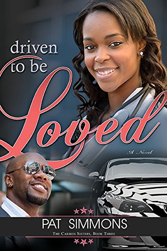 Driven to Be Loved (Carmen Sisters)