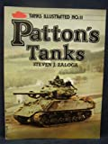 Patton's Tanks (0853686718) by Zaloga, Steven J.