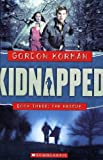 The Rescue (Kidnapped, Book 3) (0439847796) by Korman, Gordon