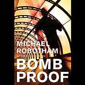Bombproof | [Michael Robotham]