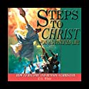 Steps to Christ for a Sanctified Life (       UNABRIDGED) by Ellen G. White Narrated by Eric Martin