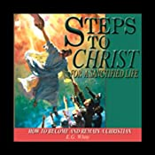 Steps to Christ for a Sanctified Life | [Ellen G. White]