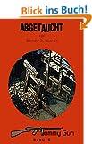 Abgetaucht (Tommy Gun 8)
