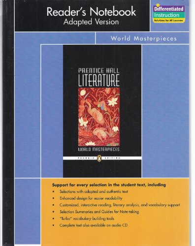 PRENTICE HALL LITERATURE PENGUIN EDITION WORLD MASTERPIECES READERS     NOTEBOOK ADAPTED VERSION GRADE 12 2007C
