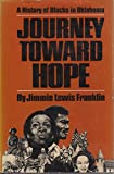 Journey Toward Hope: A History of Blacks in Oklahoma