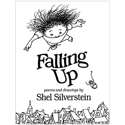 Falling Up by Shel Silverstein