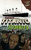 Titanic with ZOMBIES