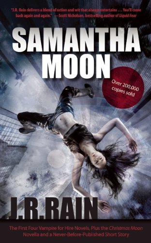 Samantha Moon: The First Four Vampire for Hire Novels, Plus the Christmas Moon Novella and a Never-Before-Published Short Story