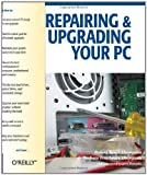 img - for Repairing and Upgrading Your PC book / textbook / text book