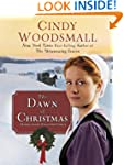 The Dawn of Christmas: A Romance from...