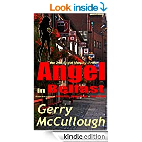 Angel in Belfast: the 2nd Angel Murphy thriller (Angel Murphy thriller series)