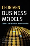 IT-Driven Business Models: Global Case Studies in Transformation