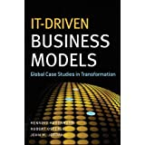 IT-Driven Business Models: Global Case Studies in Transformation ~ John M. Jordan