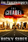 The Peacekeepers. The Citadel. Book 6.