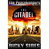 The Peacekeepers. The Citadel. Book 6.by Ricky Sides